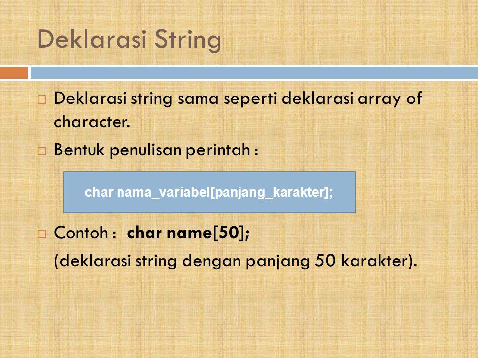 char nama_variabel[panjang_karakter];